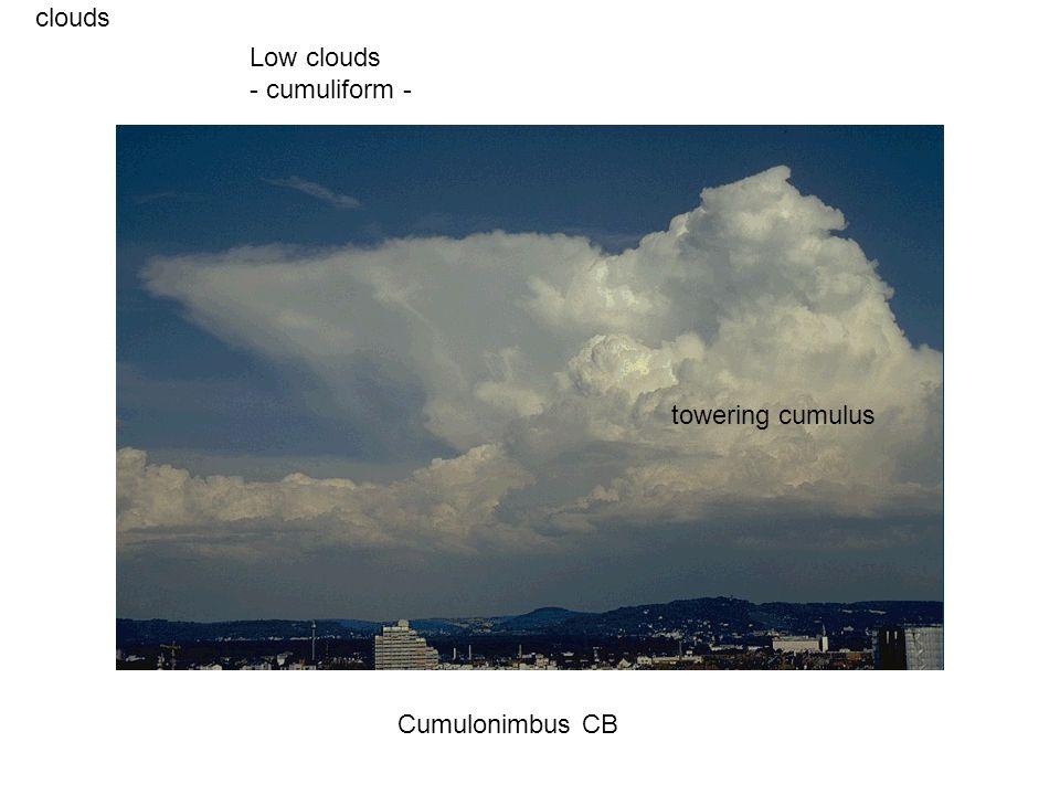 clouds Cumulonimbus CB Low clouds - cumuliform - towering cumulus