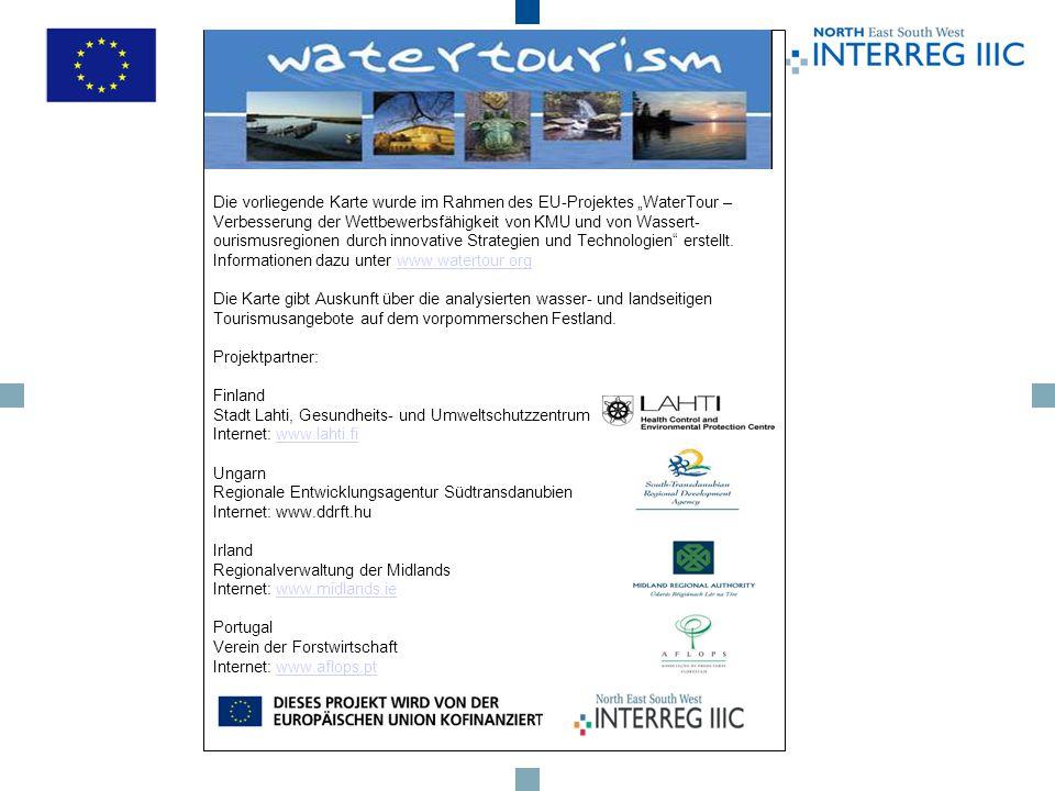 Die vorliegende Karte wurde im Rahmen des EU-Projektes WaterTour – Verbesserung der Wettbewerbsfähigkeit von KMU und von Wassert- ourismusregionen durch innovative Strategien und Technologien erstellt.