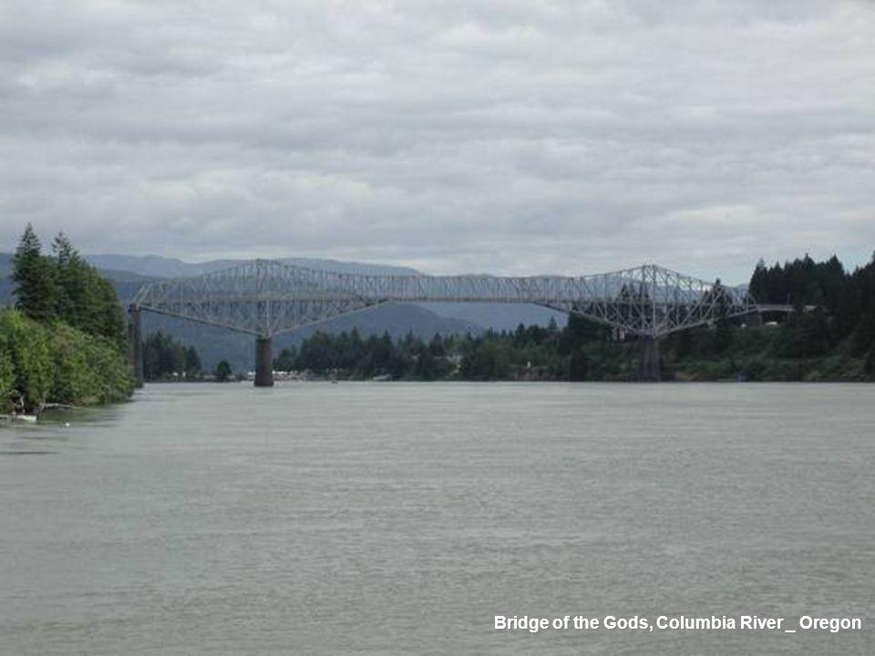 Bridge of the Gods, Columbia River _ Oregon
