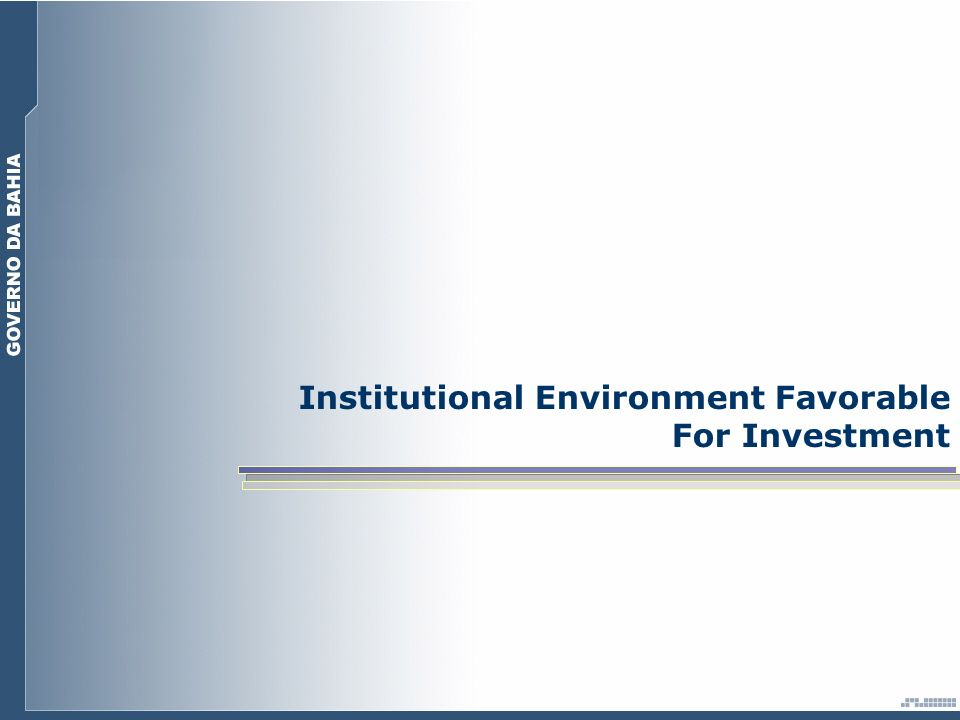 Institutional Environment Favorable For Investment