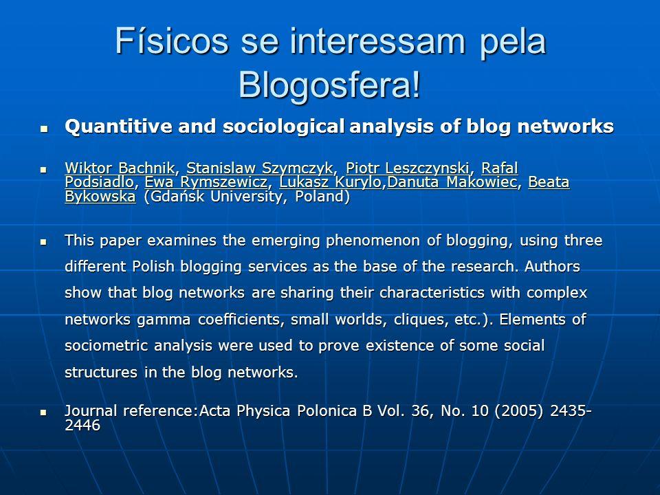 Físicos se interessam pela Blogosfera.