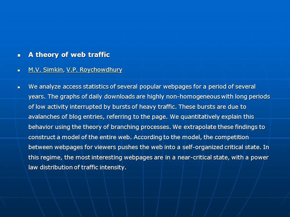 A theory of web traffic A theory of web traffic M.V.