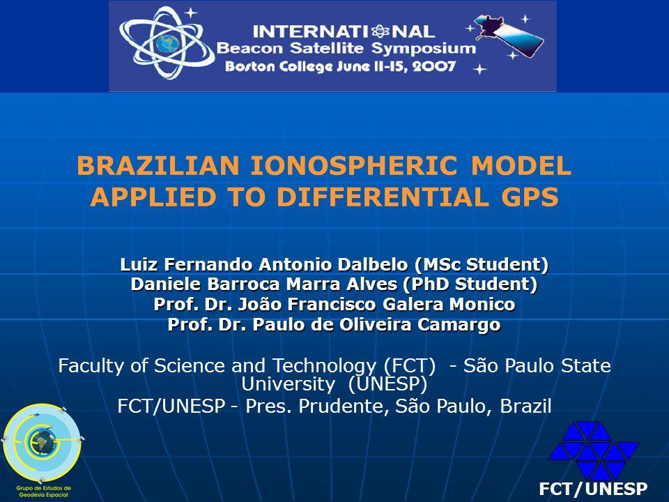 Luiz Fernando Antonio Dalbelo (MSc Student) Daniele Barroca Marra Alves (PhD Student) Prof.