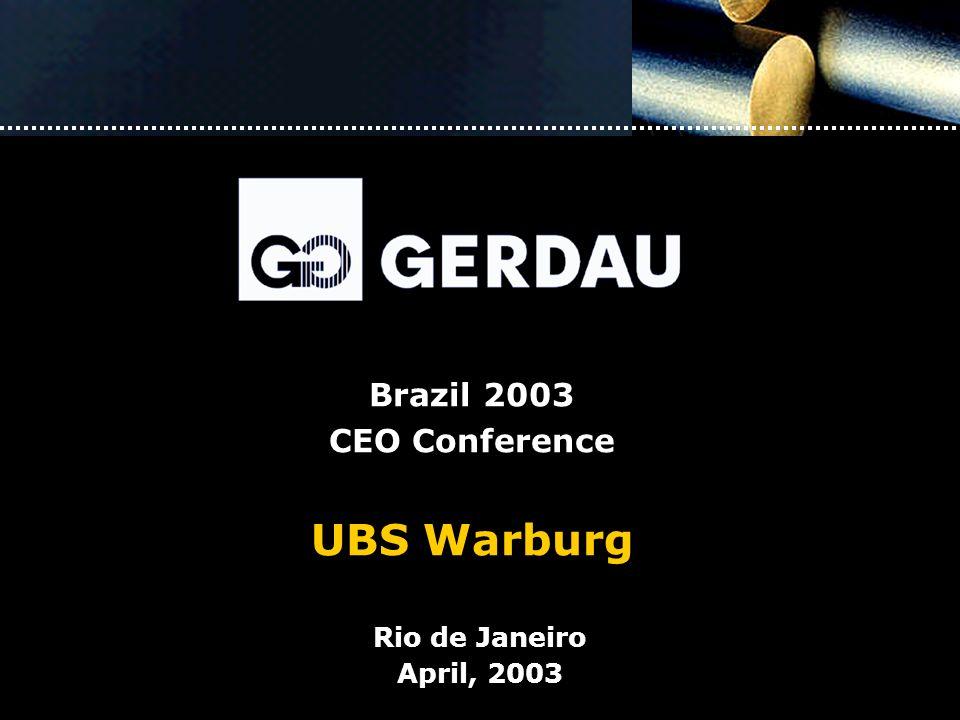 Brazil 2003 CEO Conference UBS Warburg Rio de Janeiro April, 2003