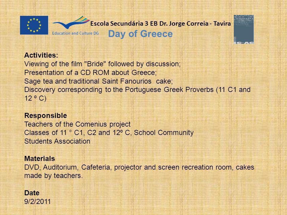 Escola Secundária 3 EB Dr. Jorge Correia - Tavira Day of Greece Activities: Viewing of the film