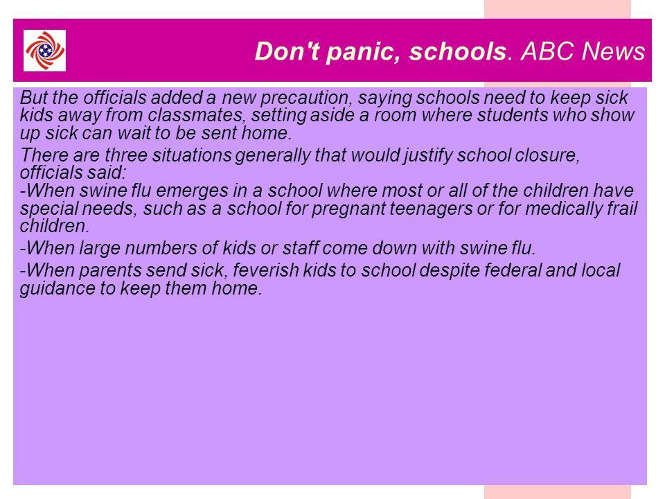 Don t panic, schools.