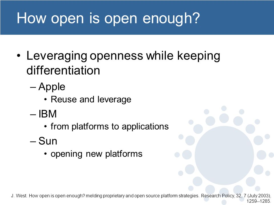 How open is open enough.