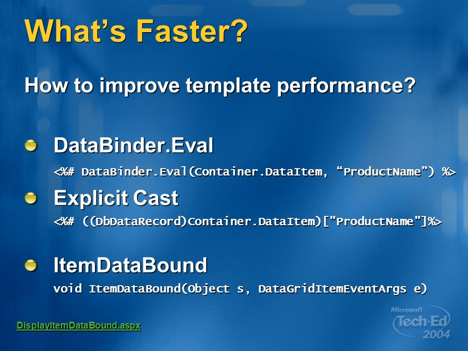 Whats Faster. How to improve template performance.