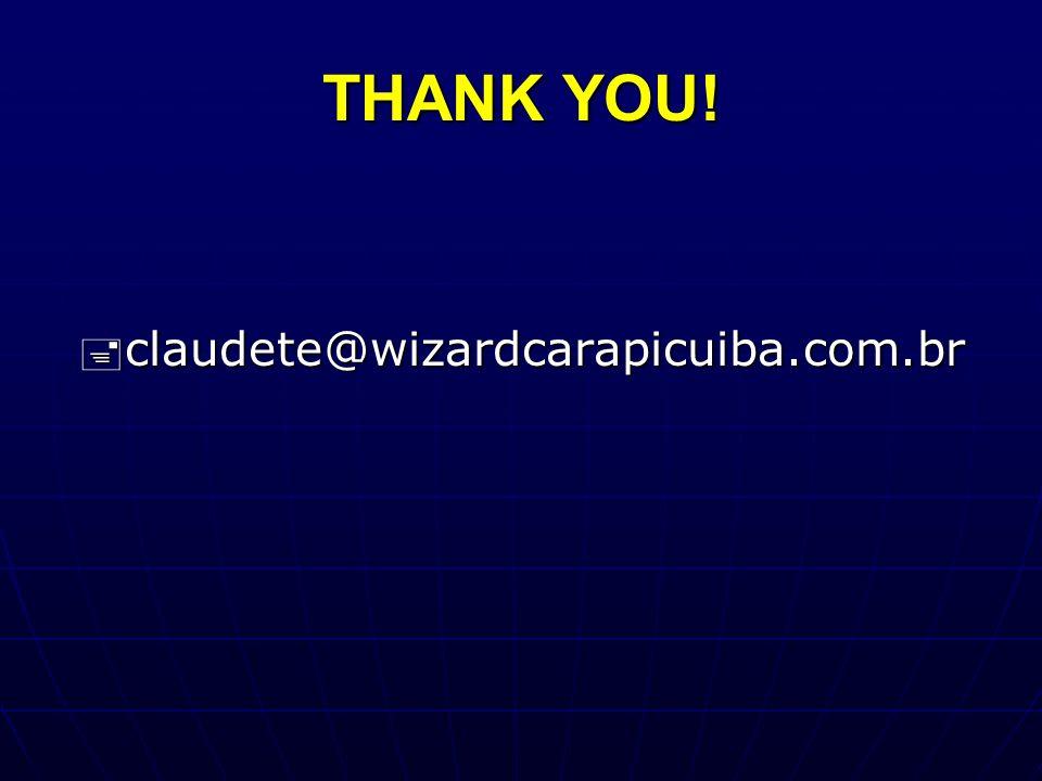 THANK YOU! claudete@wizardcarapicuiba.com.br claudete@wizardcarapicuiba.com.br