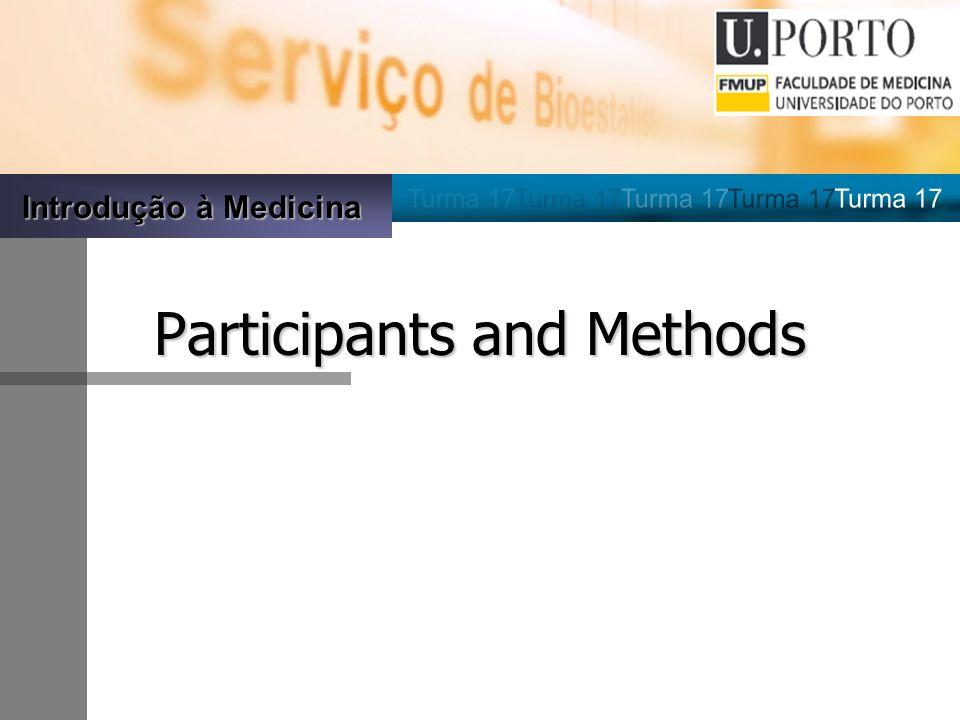 Introdução à Medicina Participants and Methods