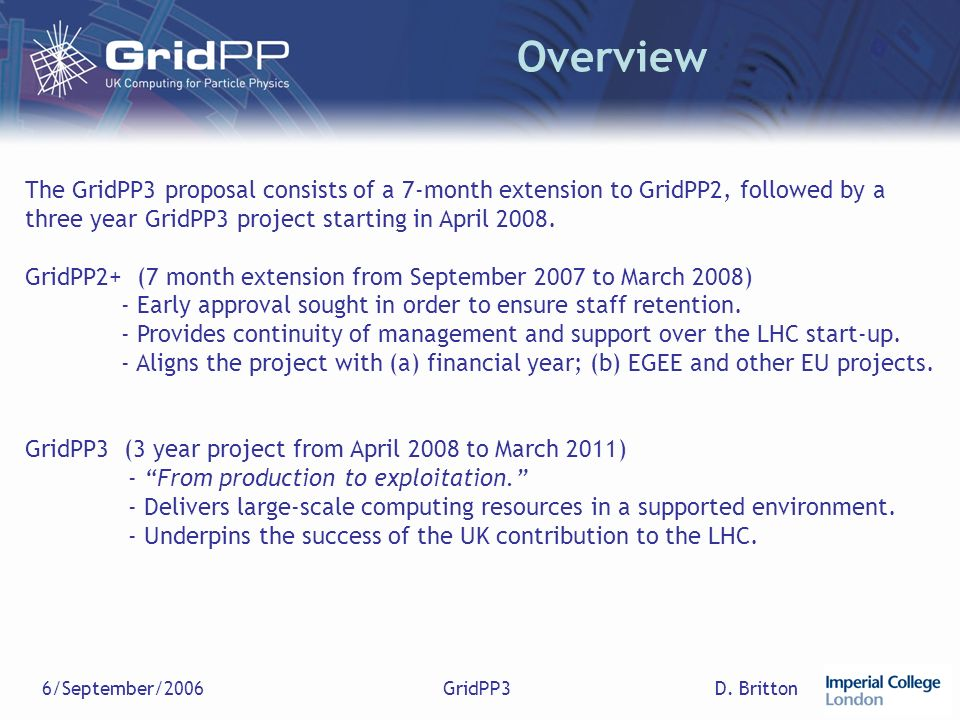 D. Britton6/September/2006GridPP3 Budget Overview