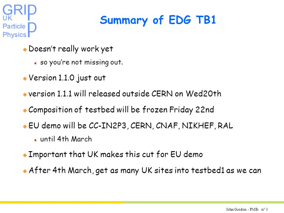 John Gordon - PMB- n° 3 Summary of EDG TB1 u Doesnt really work yet n so youre not missing out.