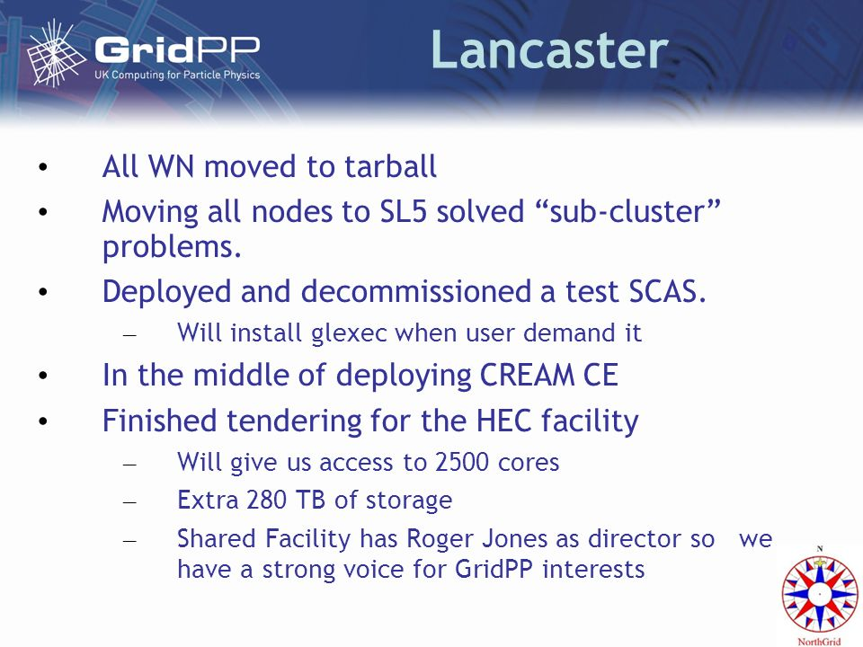 Lancaster All WN moved to tarball Moving all nodes to SL5 solved sub-cluster problems.