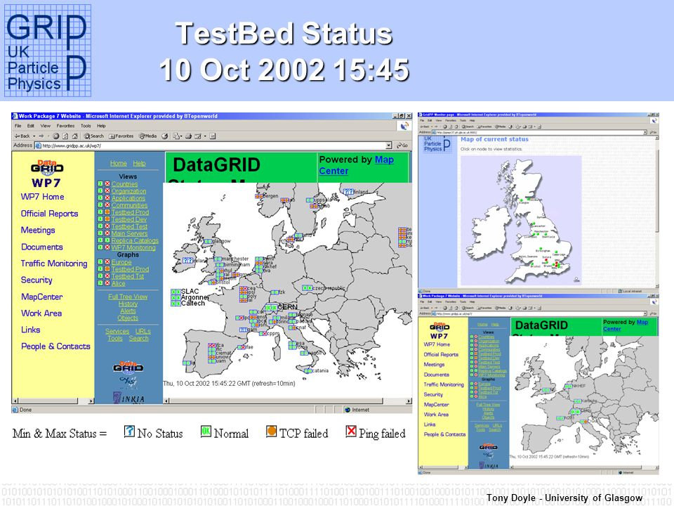 Tony Doyle - University of Glasgow TestBed Status 10 Oct 2002 15:45