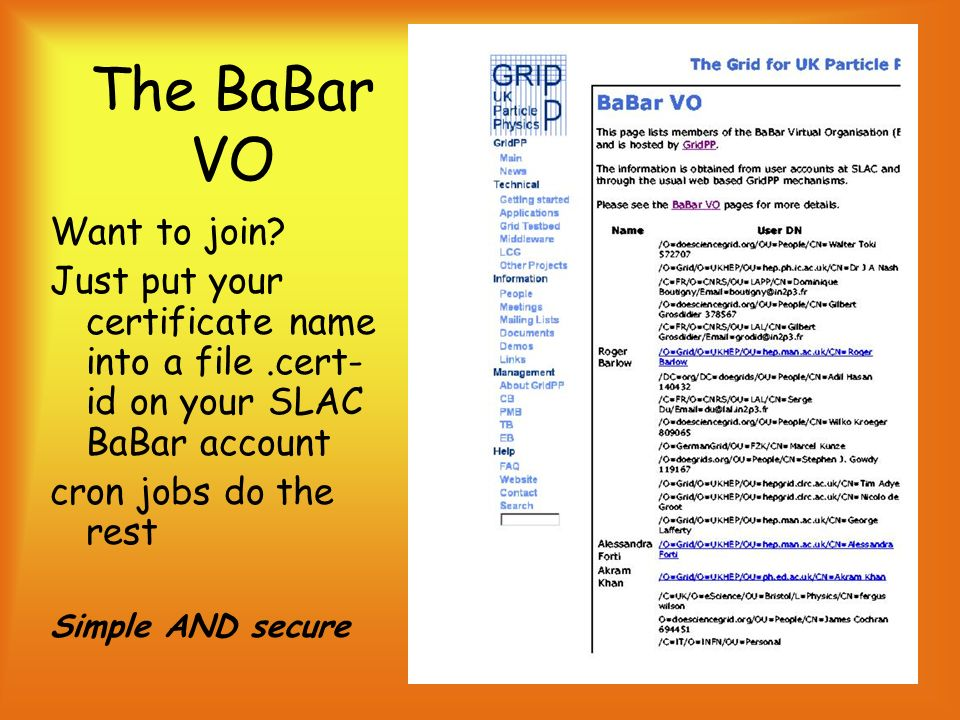 16 The BaBar VO Want to join.