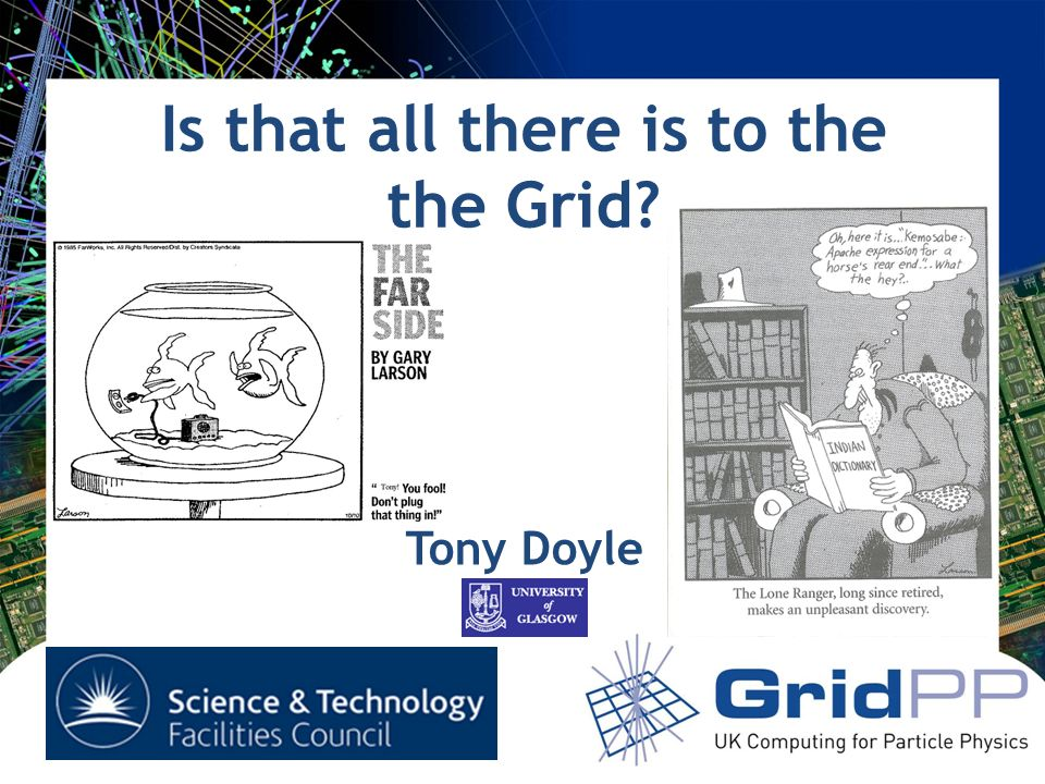 Is that all there is to the the Grid Tony Doyle