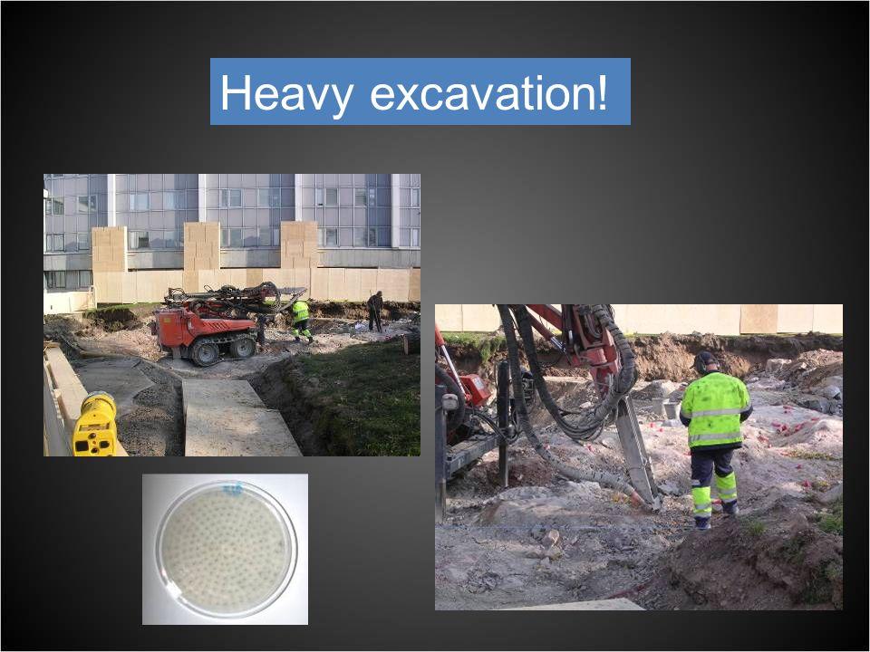 Heavy excavation!