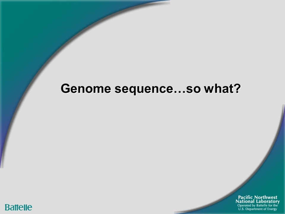 Genome sequence…so what