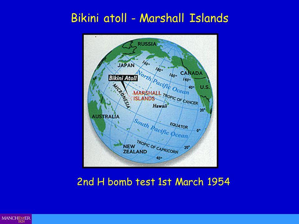Bikini atoll - Marshall Islands 2nd H bomb test 1st March 1954