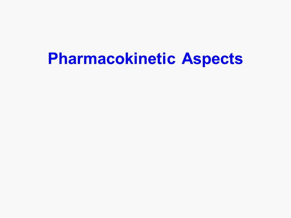 Pharmacokinetic Aspects