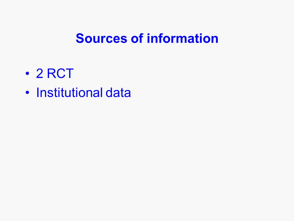 Sources of information 2 RCT Institutional data