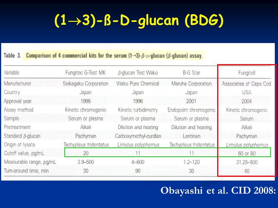 Obayashi et al. CID 2008: 46 (15 June) (1 3)-ß-D-glucan (BDG)