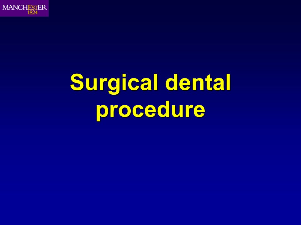 Surgical dental procedure