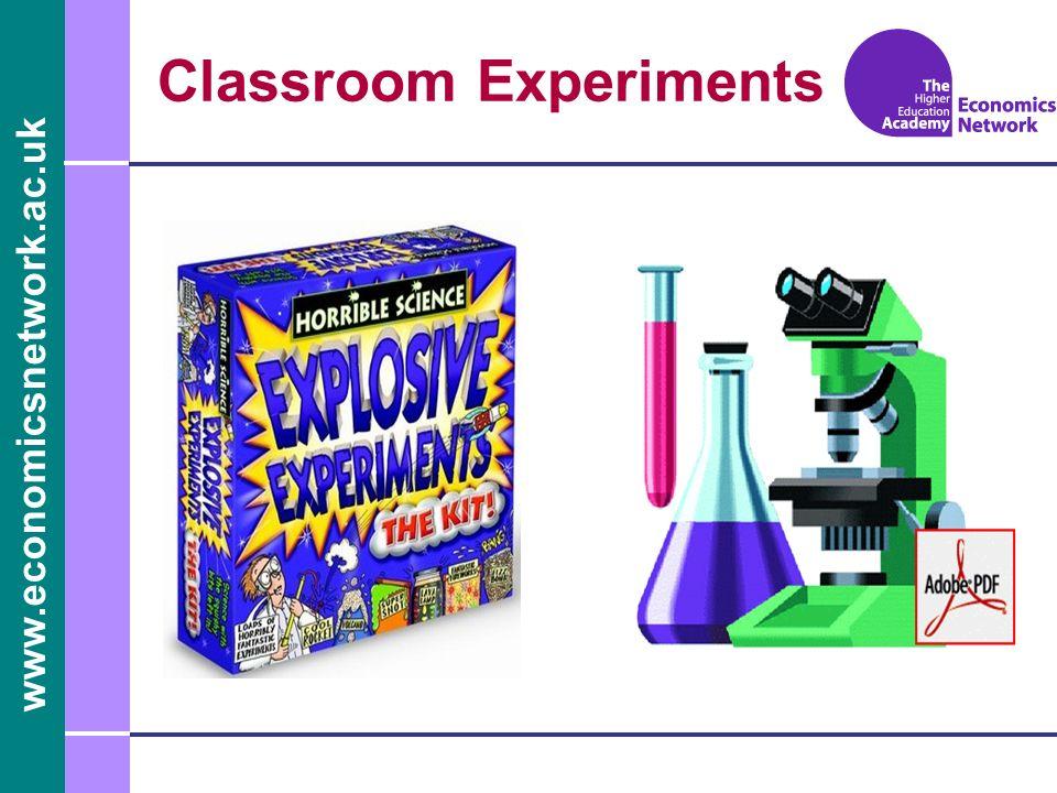 www.economicsnetwork.ac.uk Classroom Experiments
