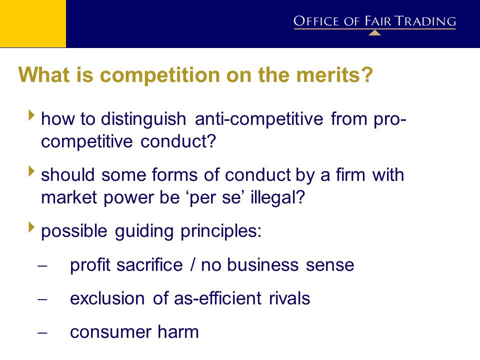 What is competition on the merits.