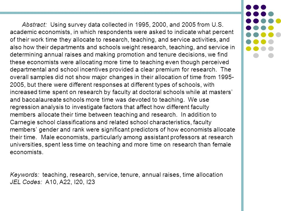Abstract: Using survey data collected in 1995, 2000, and 2005 from U.S. academic economists, in which respondents were asked to indicate what percent
