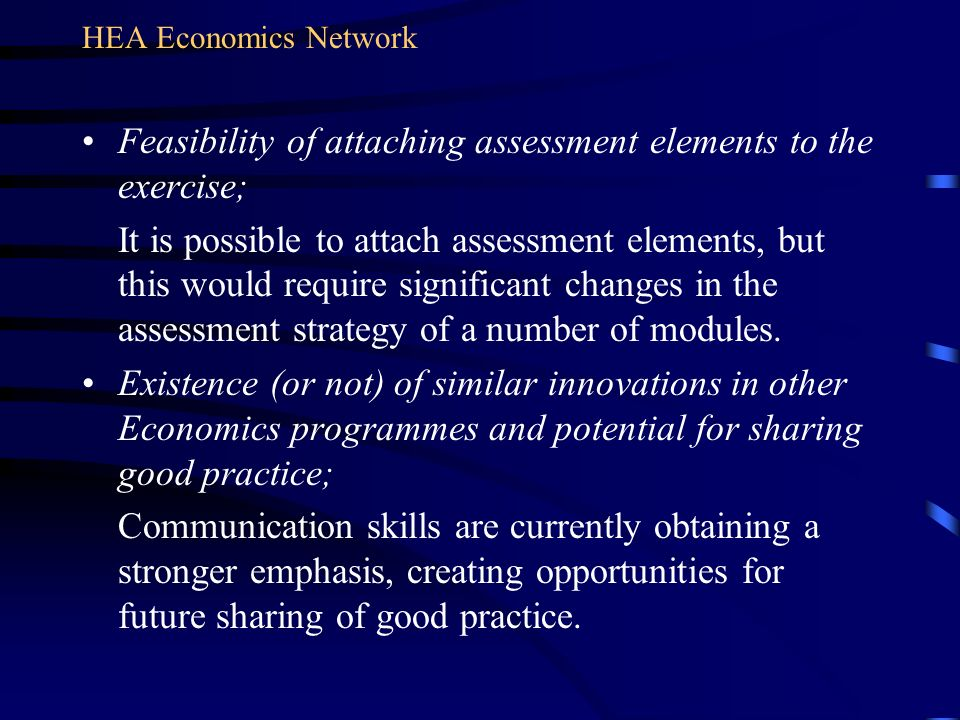 Feasibility of attaching assessment elements to the exercise; It is possible to attach assessment elements, but this would require significant changes