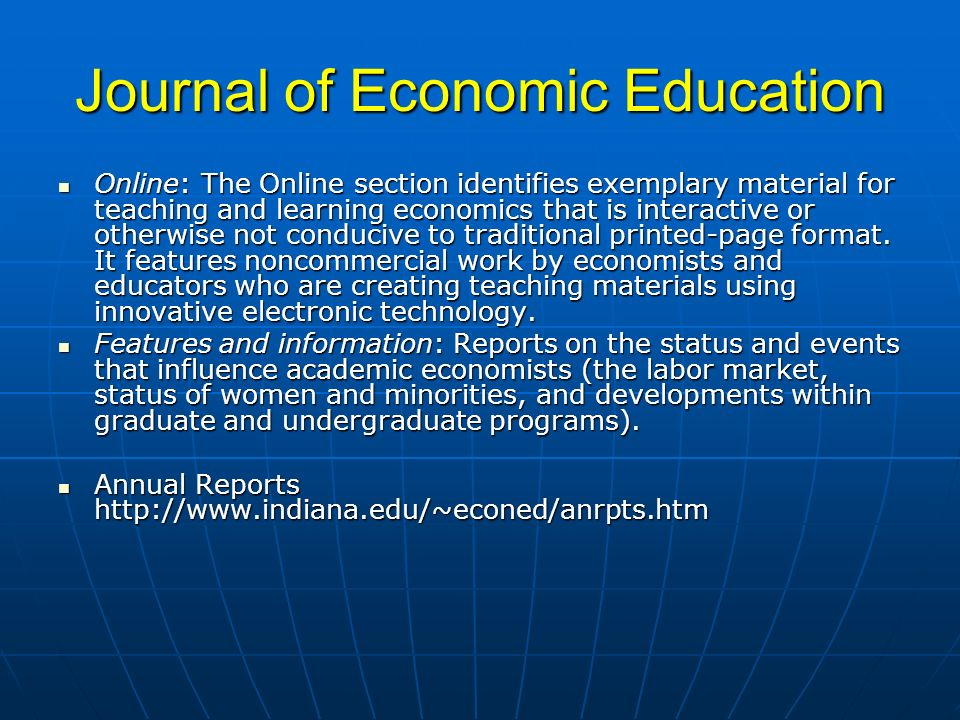 Journal of Economic Education Online: The Online section identifies exemplary material for teaching and learning economics that is interactive or othe
