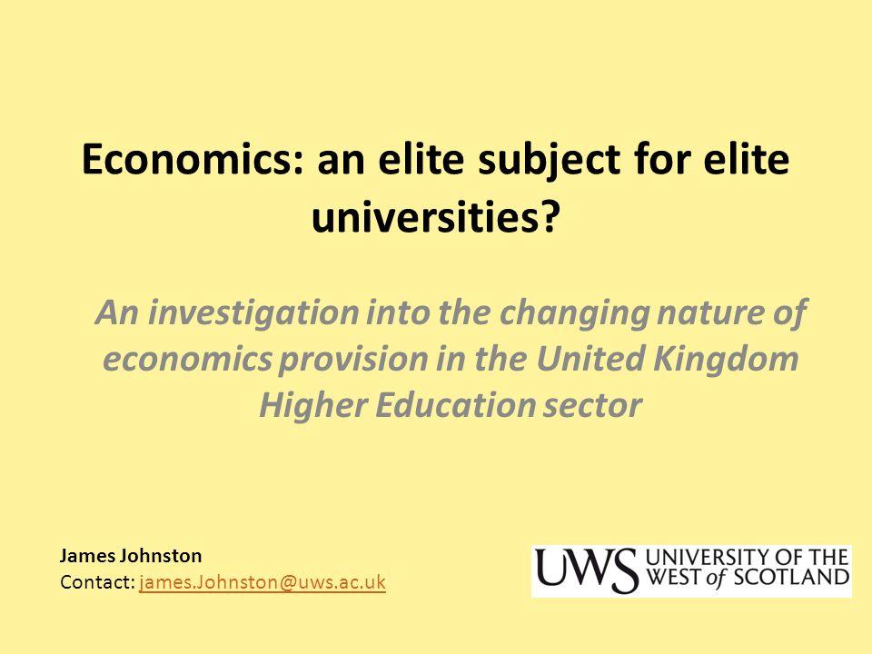 Economics: an elite subject for elite universities.