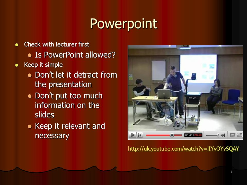 7 Powerpoint Check with lecturer first Check with lecturer first Is PowerPoint allowed.