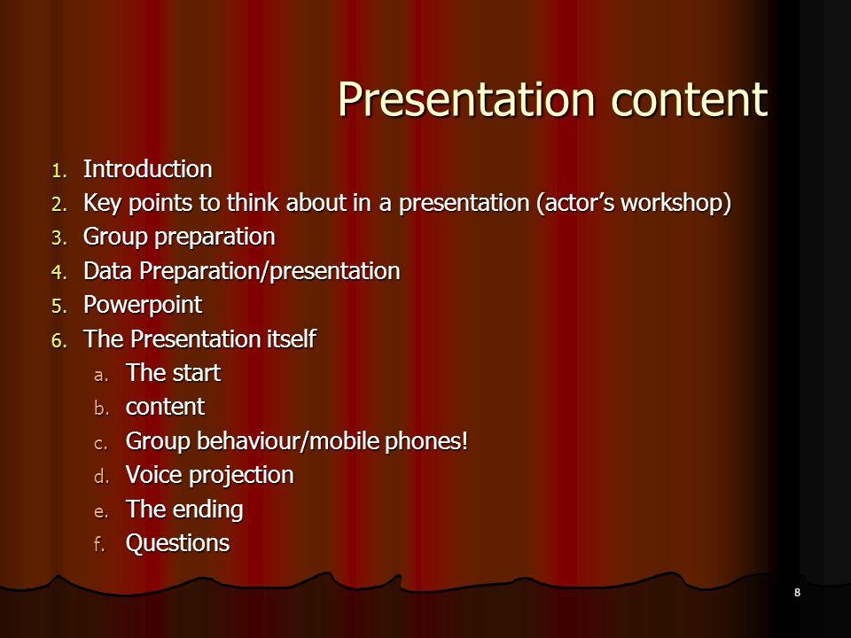 8 Presentation content 1. Introduction 2.