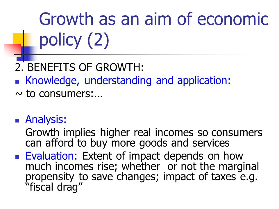 Growth as an aim of economic policy (2) 2.