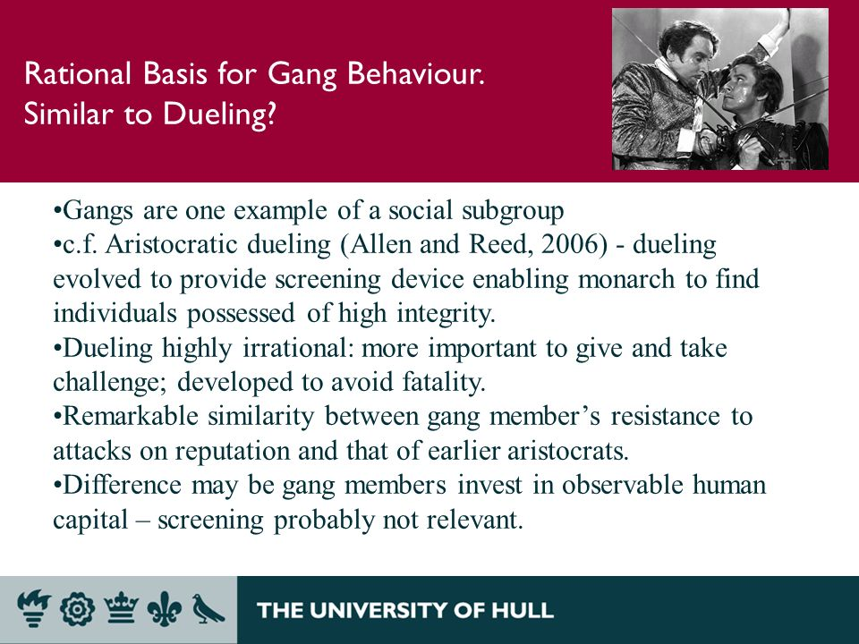 Rational Basis for Gang Behaviour. Similar to Dueling.