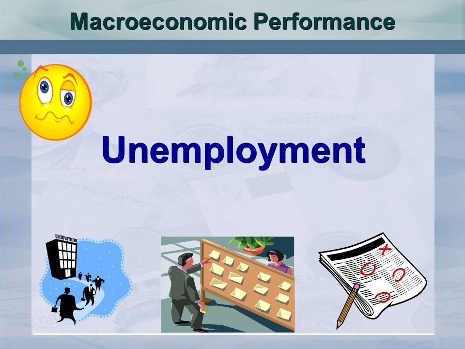 Macroeconomic Performance Unemployment