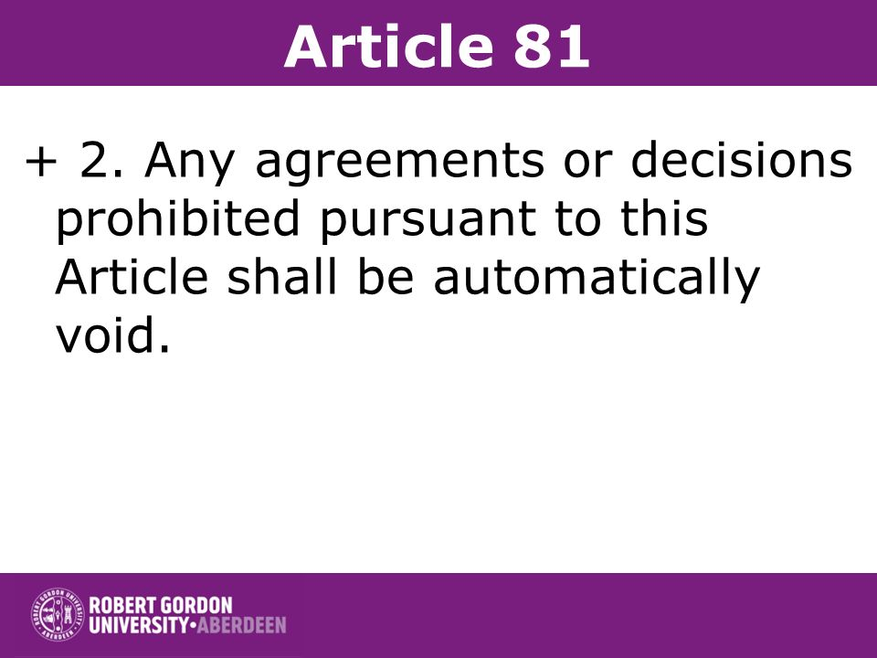 Article 81 (e) make the conclusion of contracts subject to acceptance by the other parties of supplementary obligations which, by their nature or acco
