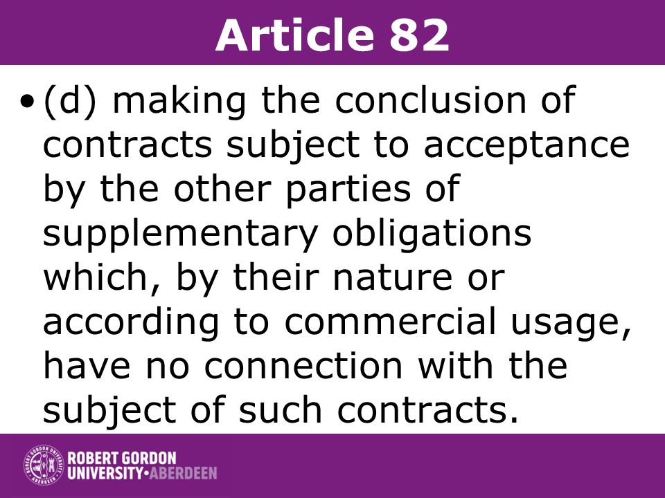 Article 82 (c) applying dissimilar conditions to equivalent transactions with other trading parties, thereby placing them at a competitive disadvantag