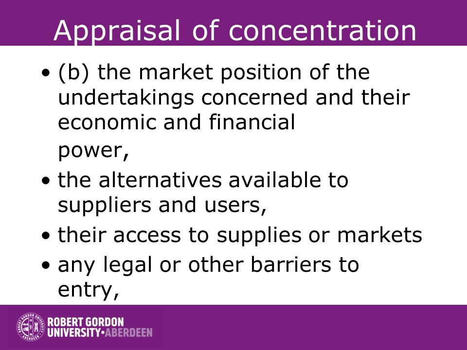 Appraisal of concentration and the actual or potential competition from undertakings located either within or outwith the Community;
