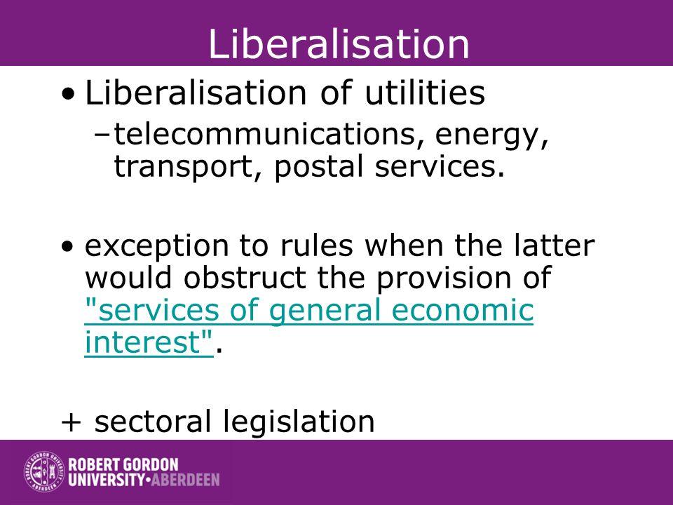 Liberalisation Article 3 of the EC Treaty :