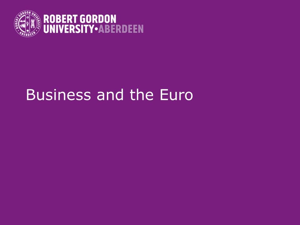 Business and the Euro