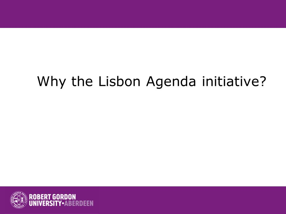 Why the Lisbon Agenda initiative
