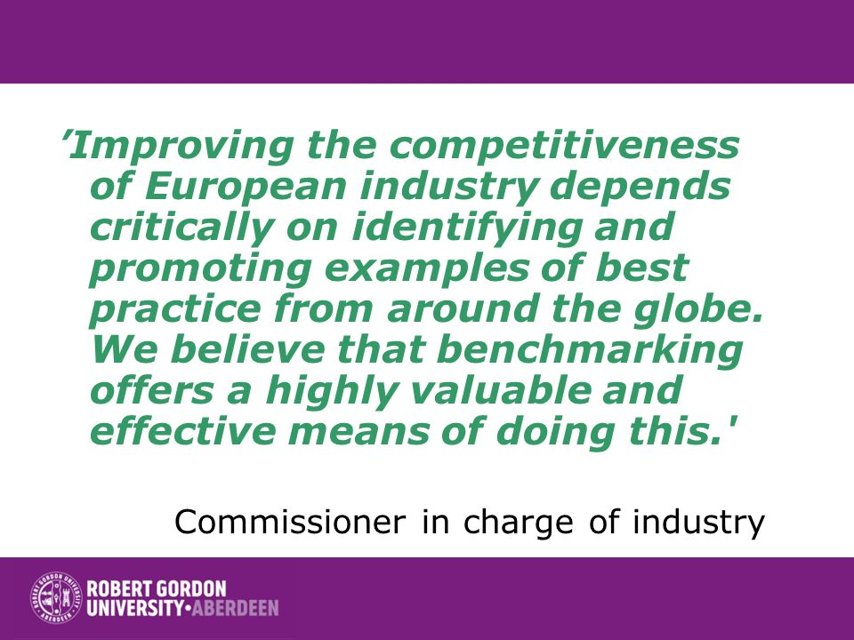 Improving the competitiveness of European industry depends critically on identifying and promoting examples of best practice from around the globe.