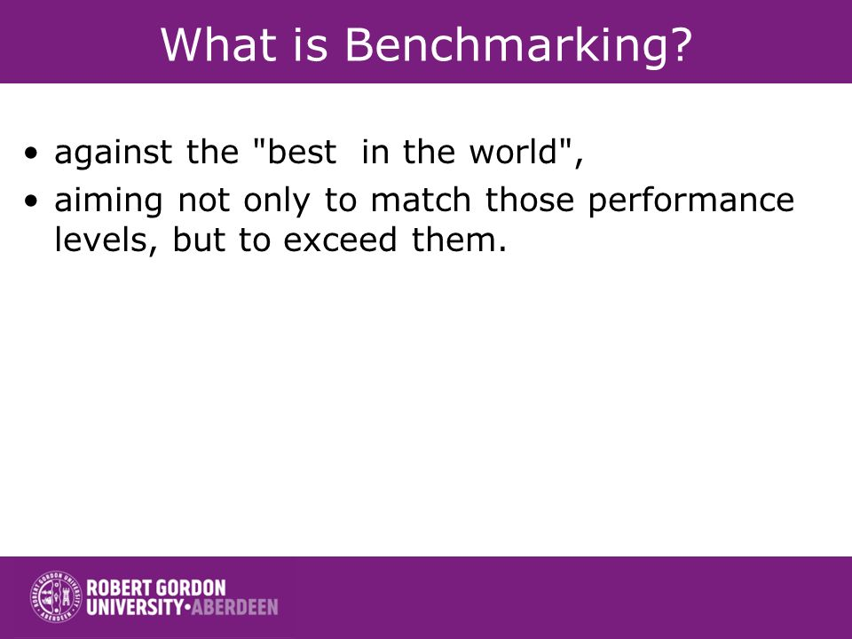 What is Benchmarking.