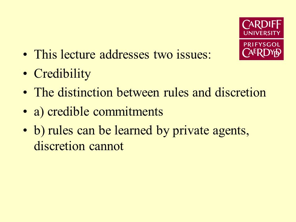 Lecture 8 Central Banks - The Issue of Credibility and Reputation