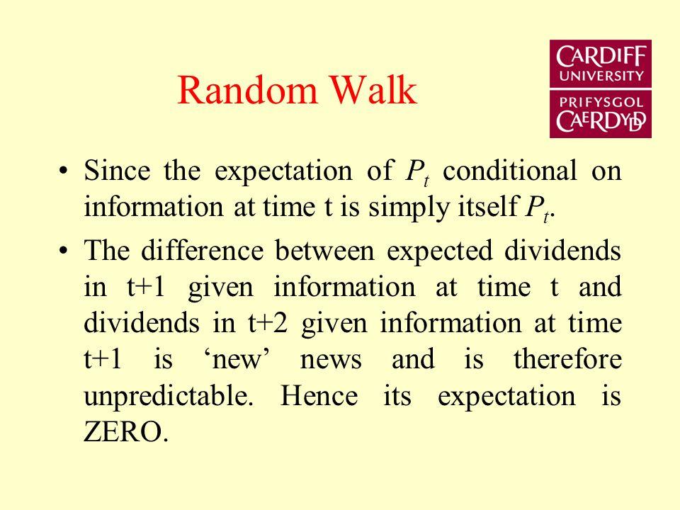 Random Walk-assume expected dividend stream is constant