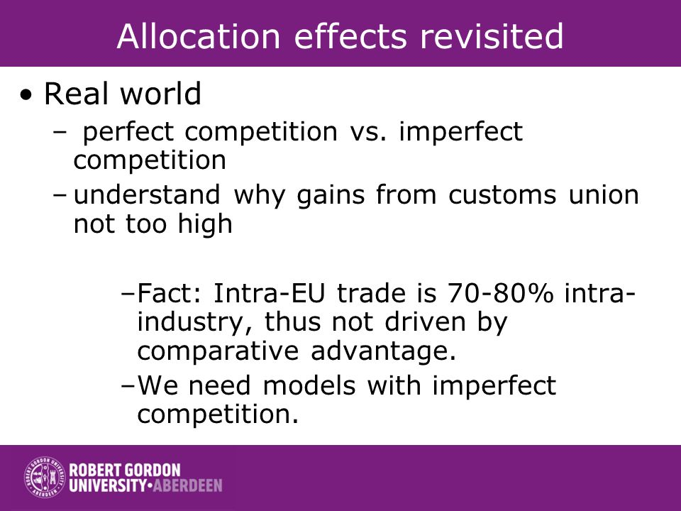Allocation effects revisited Real world – perfect competition vs.