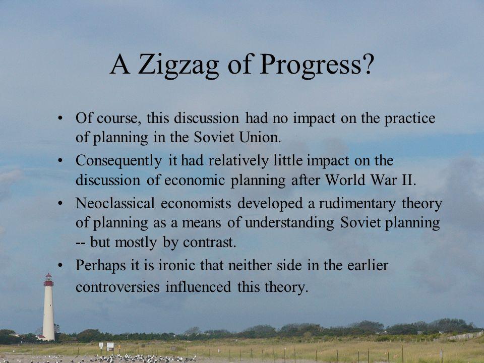 A Zigzag of Progress.